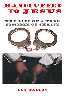 Handcuffed to Jesus