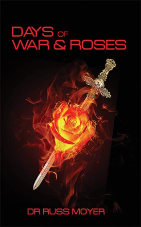Days of War and Roses