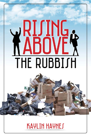 Rising Above the Rubbish