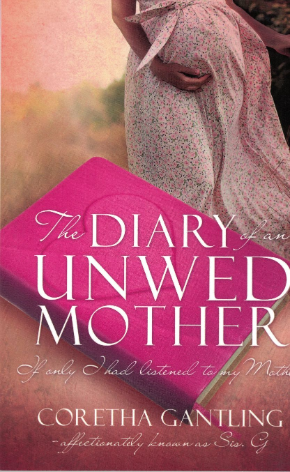 The Diary of an Unwed Mother: A New Beginning