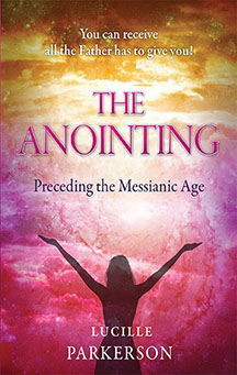 The Anointing Preceding the Messianic Age