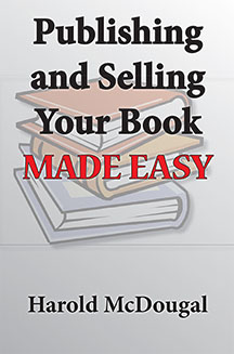 Publishing and Selling Your Book Made Easy (Kindle)