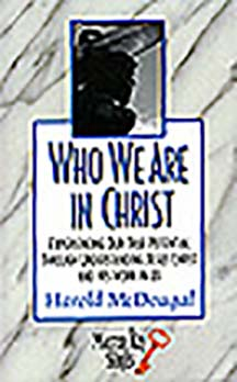 Who We Are in Christ (Kindle)